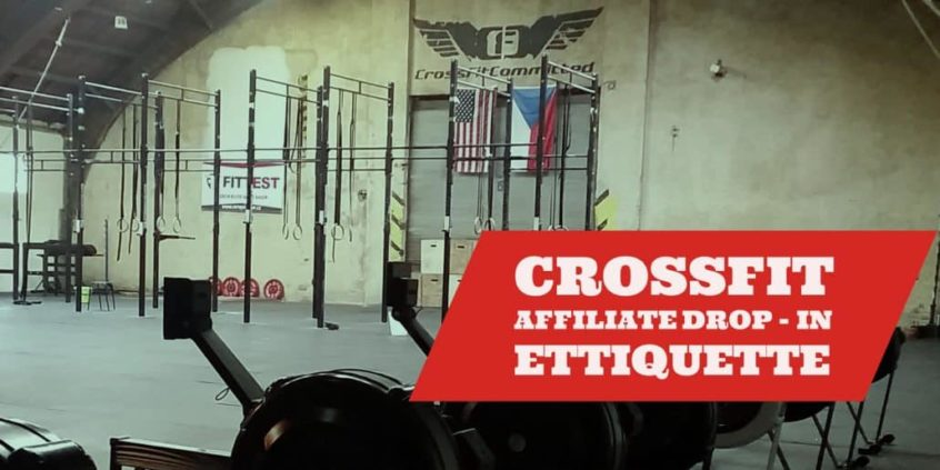crossfit affiliate drop-in etiquette