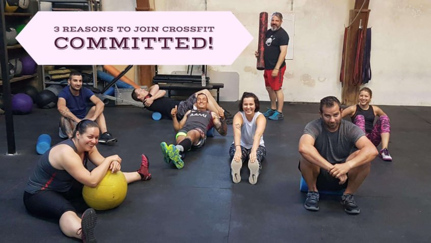3 reasons to join crossfit committed