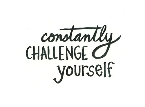 constantly challenge yourself image